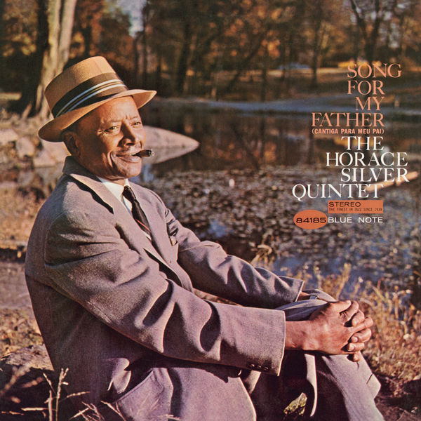 Horace Silver - Song For My Father
