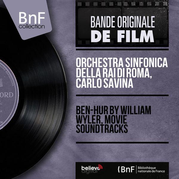 Orchestra Sinfonica della RAI di Roma - Ben-Hur by William Wyler, Movie Soundtracks (Original Motion Picture Soundtrack, Mono Version)