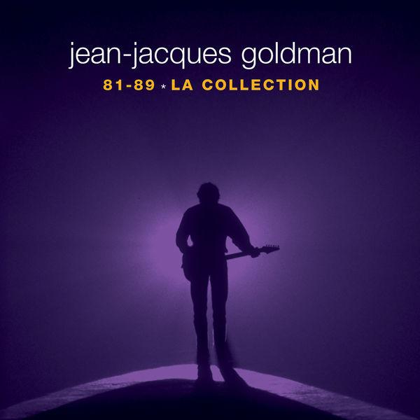 Jean-Jacques Goldman - La collection 81-89