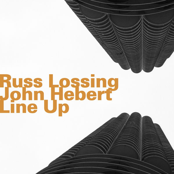 Russ Lossing - Line Up