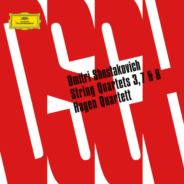 Hagen Quartett - Shostakovich: String Quartets Nos. 3, 7 & 8