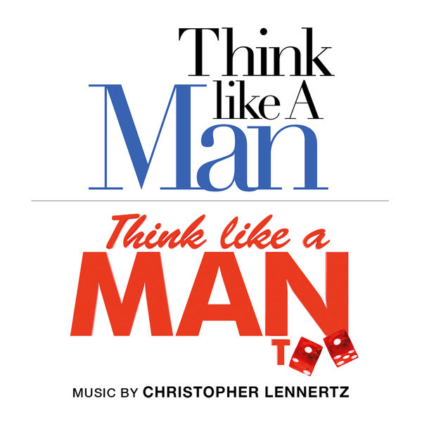 Christopher Lennertz - The Essential Think Like a Man: Original Music from Think Like a Man and Think Like a Man Too