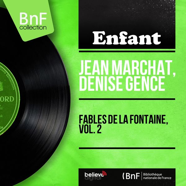 Jean Marchat, Denise Gence - Fables de La Fontaine, vol. 2 (Mono Version)