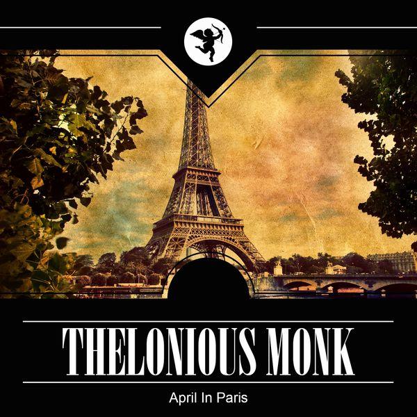 Thelonious Monk - April in Paris
