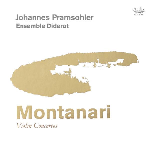 Johannes Pramsohler - Montanari: Violin Concertos