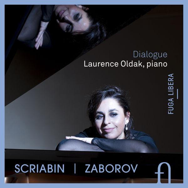 Laurence Oldak - Scriabin & Zaborov: Dialogue