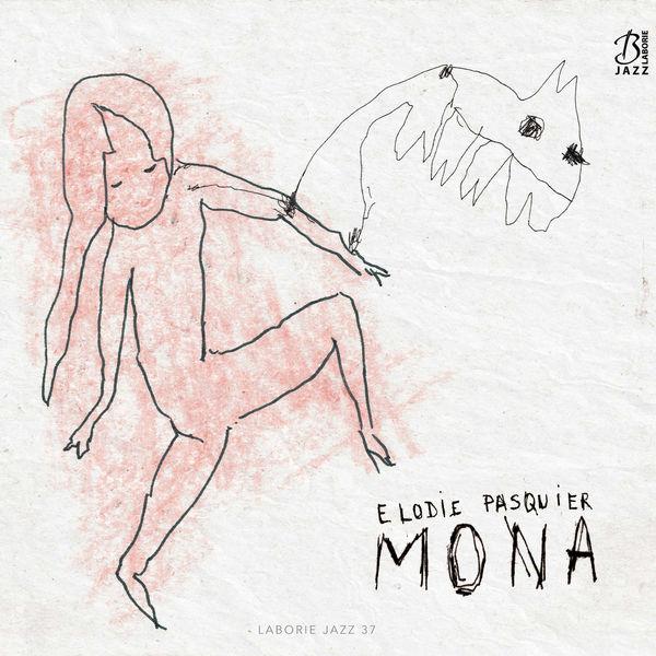 Elodie Pasquier - Mona