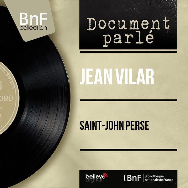 Jean Vilar - Saint-John Perse (Mono Version)
