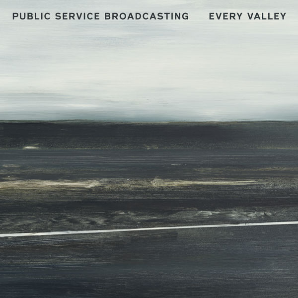 Public Service Broadcasting - Every Valley