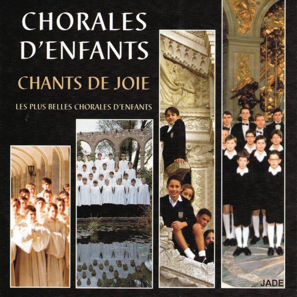 Various Interprets - Les plus belles chorales d'enfants : Chants de joie