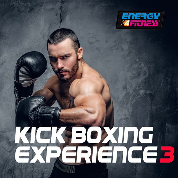Various Artists - Kick Boxing Experience 3