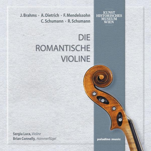Sergiu Luca - Die romantische Violine