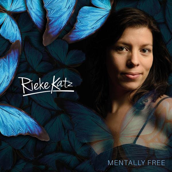 Rieke Katz - Mentally Free