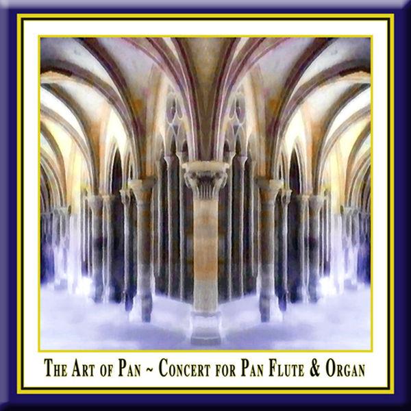 Ulrich Herkenhoff - The Art of Pan: Concert for Pan Flute & Organ