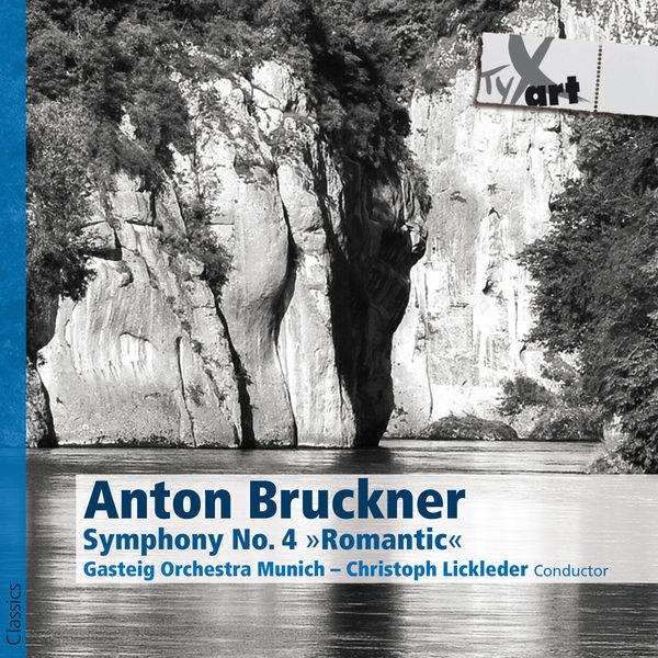 "Gasteig Orchestra Munich - Bruckner: Symphony No. 4, ""Romantic"" (1881 version, ed. R. Haas)"