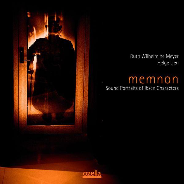 Helge Lien Memnon Sound Portraits of Ibsen Characters