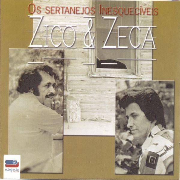 Zico & Zeca - Os Sertanejos Inesquecíveis