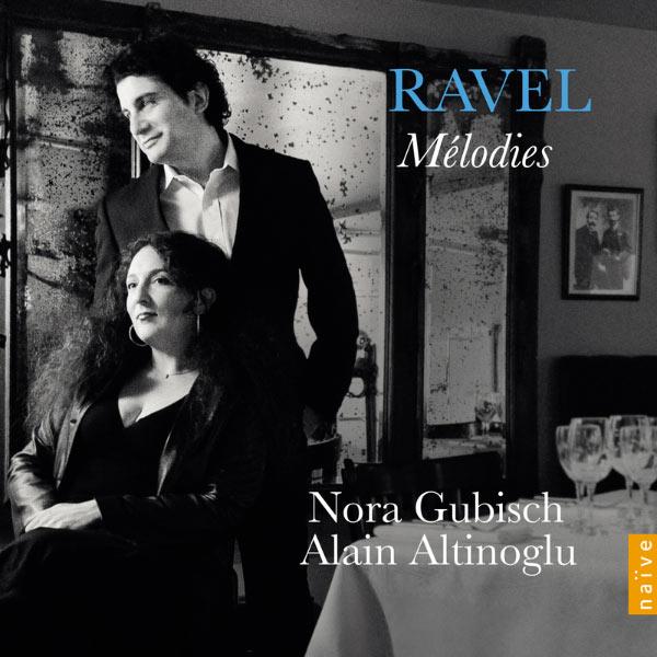 Nora Gubisch - Maurice Ravel : Mélodies