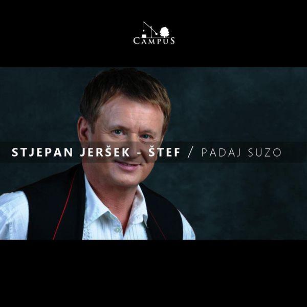 Stjepan Jeršek Štef - Suze radosnice
