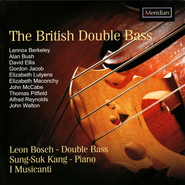 Leon Bosch - The British Double Bass