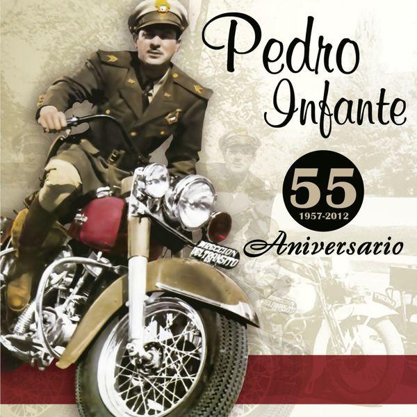 Pedro Infante - 55 Aniversario