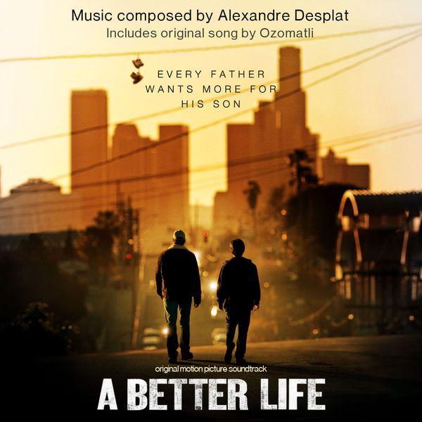 Various Artists - A Better Life: Score Album