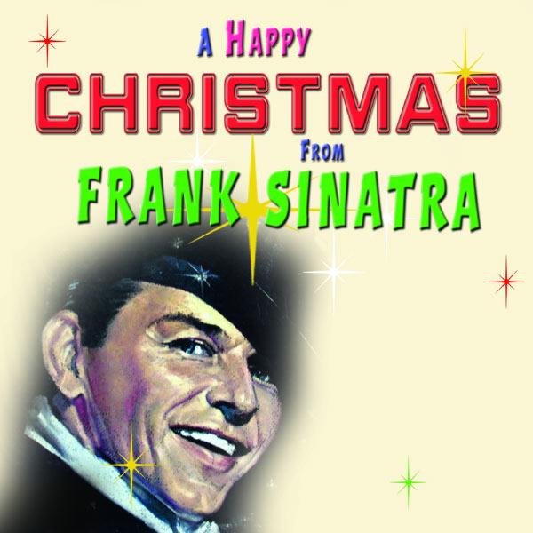 Frank Sinatra - A Happy Christmas from Frank Sinatra