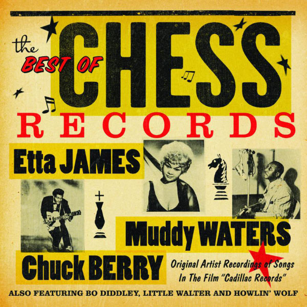 """Various Interprets - The Best of Chess Records Original Artist Recordings Of Songs In The Film """"Cadillac Records"""""""