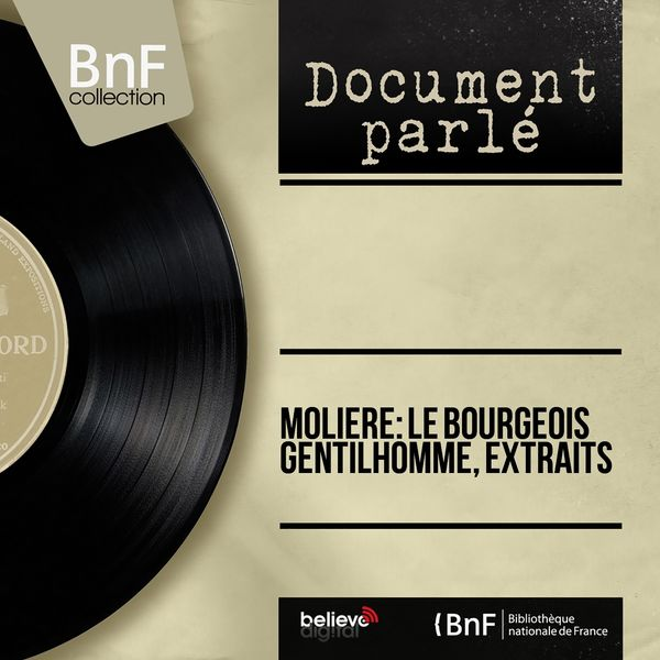 Various Artists - Molière: Le bourgeois gentilhomme, extraits (Mono Version)