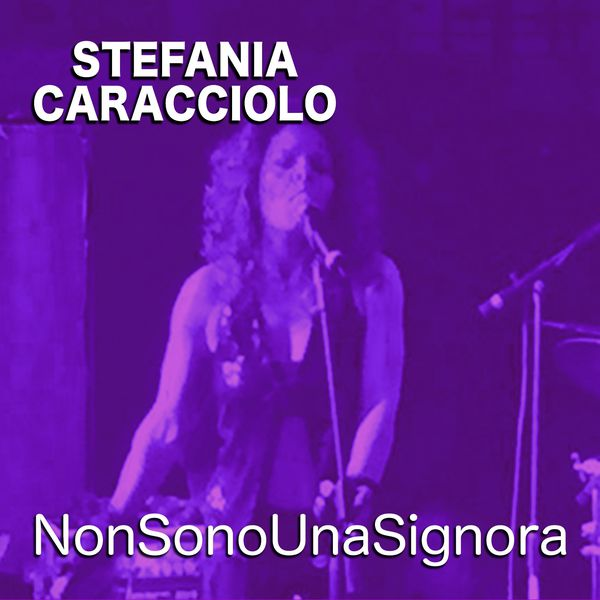 Stefania Caracciolo - Non sono una signora