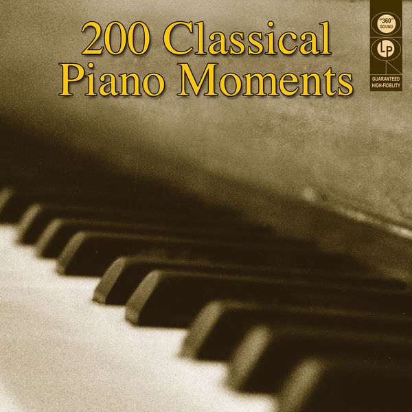 Various Artists - 200 Classical Piano Moments