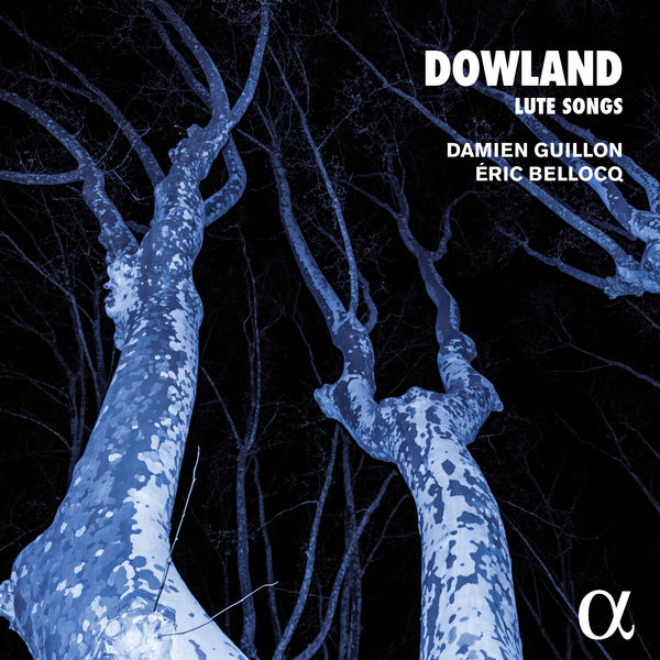Damien Guillon - Dowland : Lute Songs