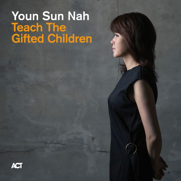 Youn Sun Nah|Teach the Gifted Children