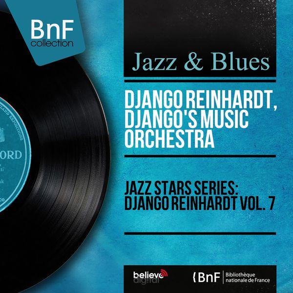 Django Reinhardt - Jazz Stars Series: Django Reinhardt Vol. 7 (Mono Version)