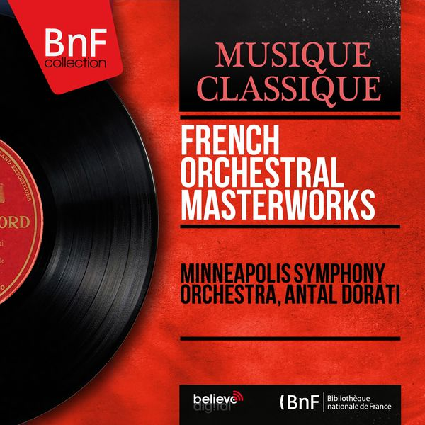 Minneapolis Symphony Orchestra - French Orchestral Masterworks (Mono Version)