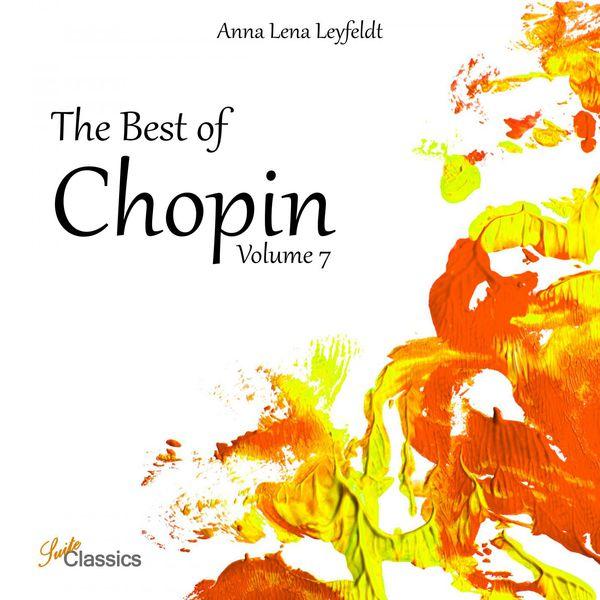 Anna Lena Leyfeldt - The Best of Chopin, Vol. 7
