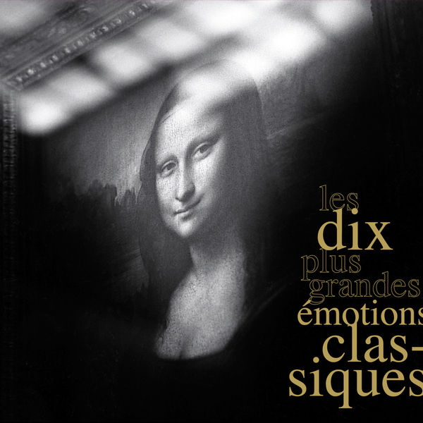 Various Artists - The 10 Greatest Classical Emotions