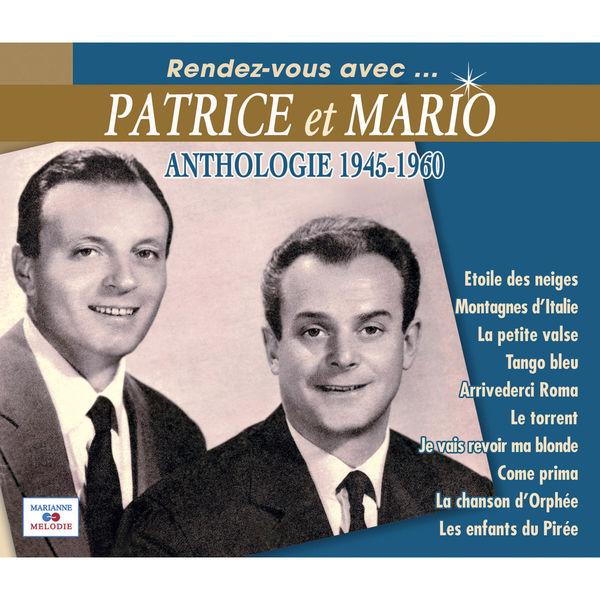 Patrice et Mario - Anthologie 1945-1960
