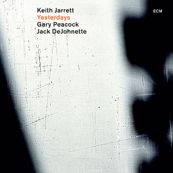 Keith Jarrett|Yesterdays (Live)