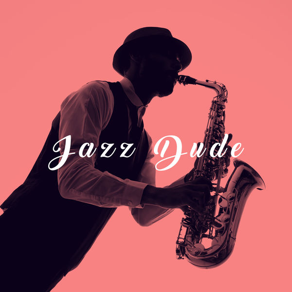 New York Jazz Lounge - Jazz Dude