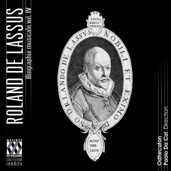 Odhecaton - Lassus: Biographie musicale, Vol. 4 (La vieillesse)