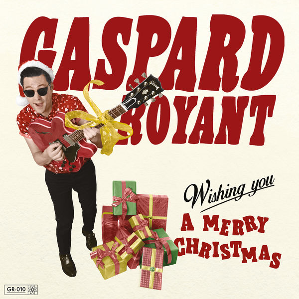 Gaspard Royant - Wishing You a Merry Christmas