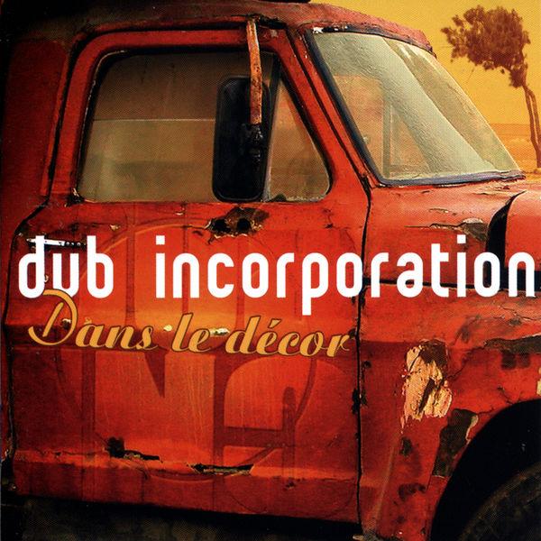 Dub Inc - Dans le décor