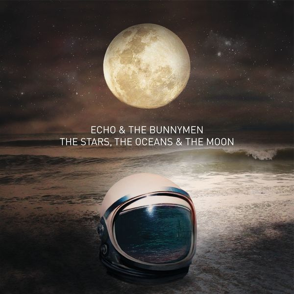 Echo And The Bunnymen - The Stars, The Oceans & The Moon