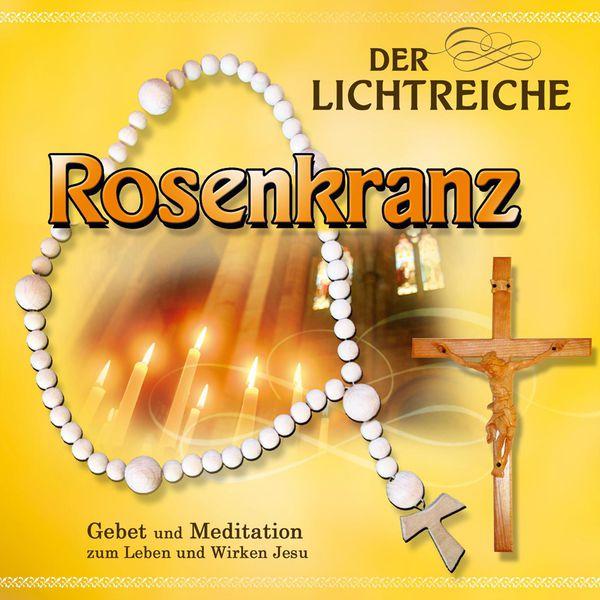 Gebetsrunde Bad Zell - Der lichtreiche Rosenkranz