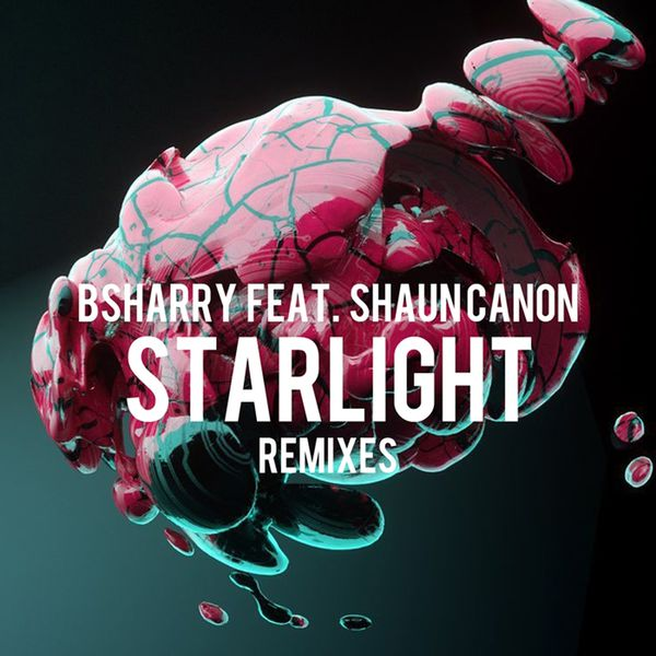 Bsharry - Starlight (Remixes)
