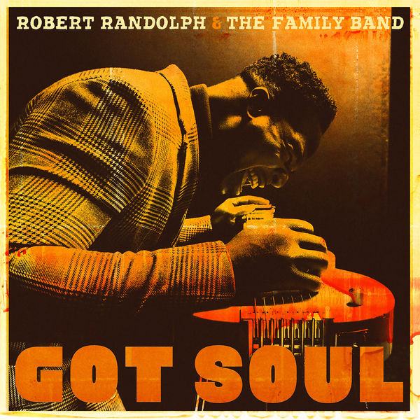 Robert Randolph & The Family Band - Love Do What It Do