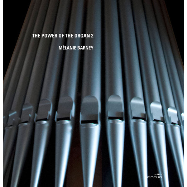 Melanie Barney - The Power of the Organ, Vol. 2