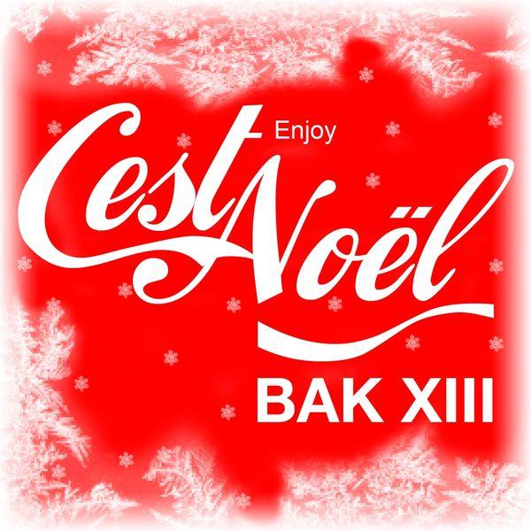 Bak XIII - C'est noël (Enjoy)