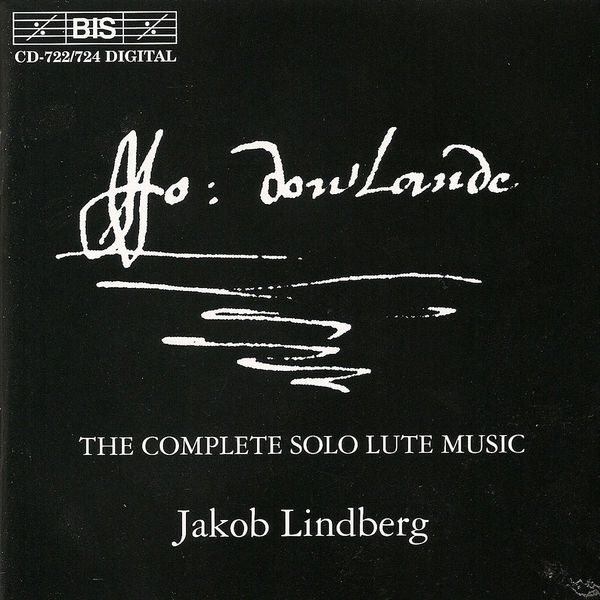 Jakob Lindberg - DOWLAND: Complete Solo Lute Music